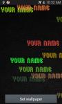 Name live wallpaper screenshot 1/6