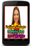 Eating Secrets to Help You Lose Weight screenshot 1/3