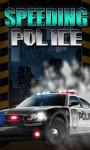Speeding Police - Free screenshot 1/4