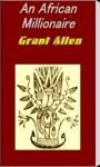 An African Millionaire by Grant Allen screenshot 1/4