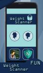 Weight Machine Scanner Prank screenshot 2/4