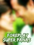 Foreplay Super Panas screenshot 1/1