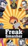 Freak Smasher screenshot 1/6