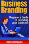Business Branding - The Beginners Guide To Branding Your Business screenshot 1/1
