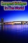 Longest Bridges in the World screenshot 1/3