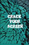 Crack Your Screen - Free screenshot 1/2