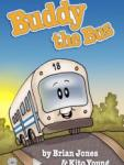 Buddy the Bus #1: There's Always Tomorrow screenshot 1/1