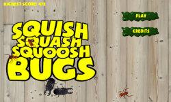 SQUISH SQUASH SQUOOSH BUGS screenshot 1/4