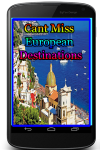 Cant Miss European Destinations screenshot 1/3