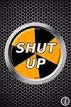 Shut Up Button screenshot 1/1