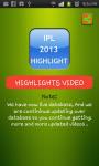 IPL 2013 Highlights screenshot 1/2