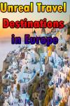Unreal Travel Destinations in Europe screenshot 1/4