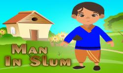 MAN IN SLUM screenshot 1/1