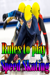 Rules to play Speed Skating screenshot 1/4