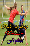 Rules to play Ultimate Frisbee screenshot 1/4