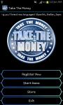 Take The Money screenshot 4/6