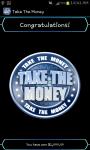 Take The Money screenshot 6/6