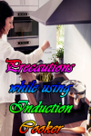 Precautions while using Induction Cooker screenshot 1/4