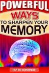 Powerful Ways to Sharpen Your Memory Now! screenshot 1/1