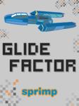 Glide Factor screenshot 1/1