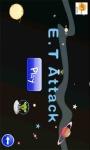 E T Attack screenshot 5/5