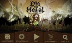 Die For Metal screenshot 1/6