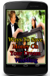 Ways To Save Money On Your Dream Wedding screenshot 1/3