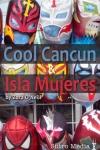 Cool Cancun & Isla Mujeres screenshot 1/1
