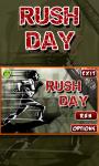 Rush Day screenshot 1/4