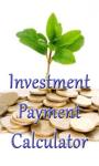 Investment Payment Calculator screenshot 1/3