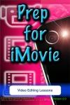 Prep for iMovie screenshot 1/1