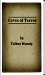 Caves of Terror by Talbot Mundy screenshot 1/5