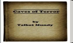 Caves of Terror by Talbot Mundy screenshot 5/5