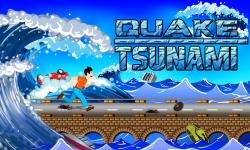 Quake Tsunami screenshot 1/5