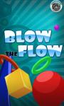 Blow the Flow screenshot 1/5