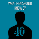 What Men Should Know By 40 S40 screenshot 1/1