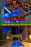 Best Hotel Swimming Pools screenshot 1/3