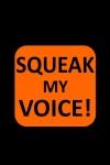 SQUEAK my voice screenshot 1/1