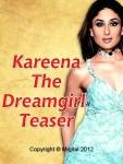 Kareena The Dream Girl Teaser Free screenshot 1/6