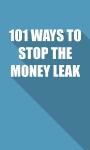 101 WAYS TO STOP THE MONEY LEAK screenshot 1/4