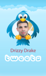 Drizzy Drake-Tweets screenshot 1/3