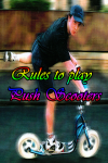 Rules to play Push Scooter screenshot 1/3