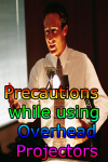 Precautions while using Overhead Projectors screenshot 1/3