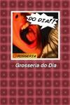 Grosseria do Dia screenshot 1/1