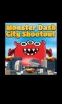 Monster Dash City Shootout screenshot 1/1