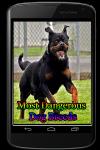 Most Dangerous Dog Breeds screenshot 1/3