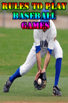 Rules to play Baseball Games screenshot 1/4