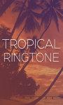 Tropical Ringtones 2012 screenshot 1/5