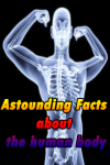 Astounding Facts about the human body screenshot 1/5
