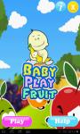 Baby Play Fruit screenshot 2/4